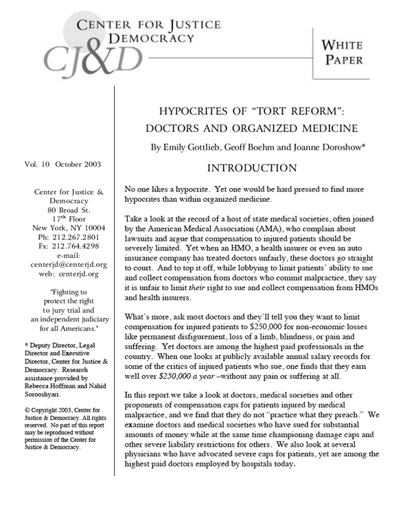 """White Paper: Hypocrites of """"Tort Reform"""": Doctors and"""
